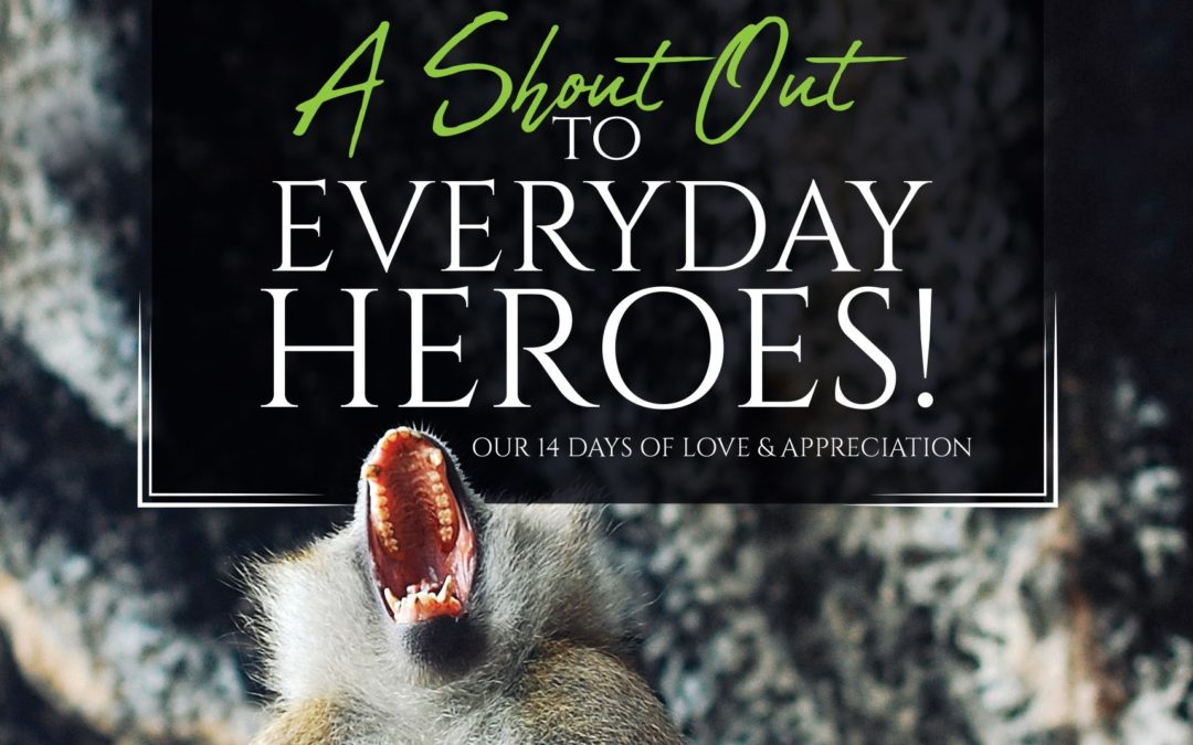 Our Covid-19 Shout Out To Everyday Heroes